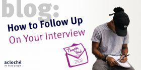 How to Follow Up on Your Interview