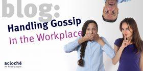 Handling Gossip in the Workplace
